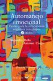 Automanejo Emocional – Alejandro Bello, Anotnio Crego
