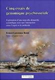 Cinq essais de génomique psychosociale – Ernest Lawrence Rossi
