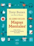El Libro de los Mapas Mentales – Tony Buzan con Barry Buzan