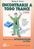Encontrarse a todo Trance – Ramiro J. Álvarez