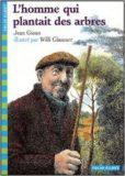 L`homme qui plantait des arbres – Jean Giono