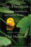 The Therapist as Humanist Social Activist, and Systemic Thinker – Cloe Madanes