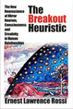 The Breakout Heuristic, Ernest Lawrence Rossi