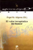 El valor terapéutico del humor – Ángel RZ. Idígoras