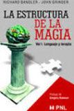 La Estructura de la Magia (Vol I) – Richard Bandler, John Grinder