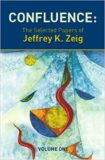 Confluence The selected Paperes of: Milton H. Erickson – Jeffrey K. Zeig