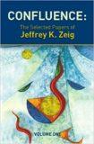 Confluence The selected Paperes of: Milton H. Erickson – Jeffrey K. Zeig