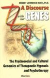 Discourse with our Genes – Hayley Klein-Chopra Y Roxanna Erickson –Klein