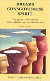 Dreams consciousness, Spirit – Ernest Lawrence Rossi