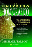 El Universo Holográfico – Michael Talbot