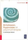 Erickson, Hypnose et Psychothérapie – Dr. Dominique Megglé