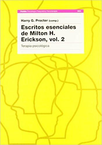 Escritos Esenciales de Milton H-Erickson vol- 2
