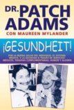 Gesundhett – Patch Adams Y Maureen Mlander