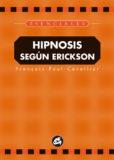 Hipnosis Según Erickson (Vol 1) – Francois Paul Cavalier
