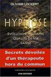 Hypnose, Evolution Humanie, Qualité de vie Santé – Olivier Lockert, Ed. IFHE