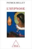 L'Hypnose – Patrick Bellet, Ed. Odile Jacob