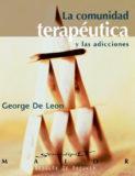 La Comunidad Terapéutica y las Adicciones – George De Leon