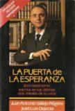 La Puerta de la Esperanza – Juan Antonio Vallejo Nágera
