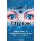 Le grand livre de L´hypnose – Yvon Lhermite