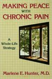Making Peace with Chronic Pain – Marlene E. Hunter