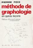 Méthode de Graphologie – Pierre Foix, Ed. Albin Michel.