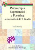 Psicoterapia Experiencial y Focusing – Carlos Alemany