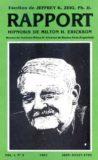 Rapport, Hipnosis of Milton Erickson – Jeffrey K. Zeig, Ph.D.