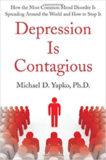 Depression is Contagious – Michael D. Yapko, Ph.D