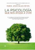 La Psicología que nos Ayuda a Vivir – María Jesús Álava Reyes