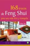 Trucos de Feng Shui para una vida feliz y tranquila – Lillian Too