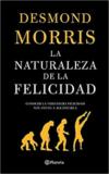 La naturaleza de la felicidad – Desmond Morris