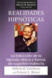 Realidades Hipnoticas – Milton H Erickson and Ernest Rossi